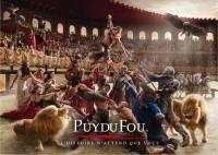 Ouverture du Puy du Fou et divers renseignements pratiques.